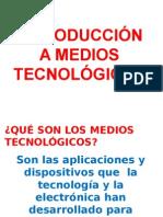 1 Introducción a Medios Tecnológicos Para Curso