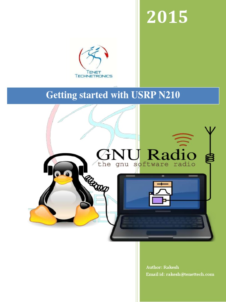 Getting started with USRP N210: Author: Rakesh