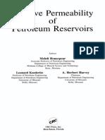 Honarpour, D., Koederitz, L. and Harvey, A. H. - Relative Permeability of Petroleum Reservoir