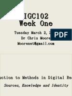 DIGC102 Week 1 Introduction 010310 Slides