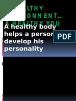 A Healthy Environment
