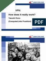 2009 CPUG CON EUROPE Kono Yasushi IPSec VPN How Does It Really Work