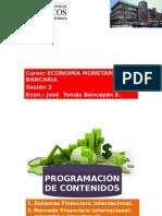 Sesión 2 Economia Monetaria y Bancaria Unmsm 2013-II
