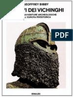 Geoffrey Bibby - Le navi dei Vichinghi e altre avventure archeologiche nell'Europa preistorica