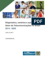 Diagnóstico, Cenários e Ações Para o Setor de Telecomunicações No Brasil 2014-2020