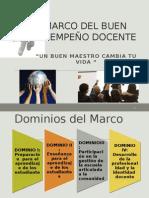 Marco de Buen Desempeno Docente 2015 Pptx