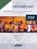 Quienes Deciden La Politica Social Economia Politica de Programas Sociales en America Latina