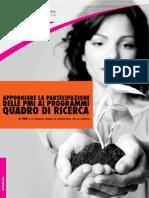 Appoggiare la partecipazione delle Pmi ai programmi quadro di ricerca