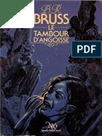 Le Tambour d'Angoisse - B. R. Bruss