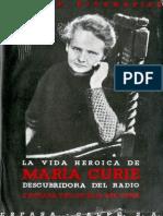 La Vida Heroica de Marie Curie