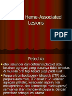 Brown Heme-Associated Lesions