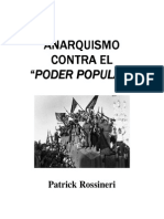 Anarquismo Contra El Poder Popular, Patrick Rossineri