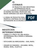 Aula 9 - Negocios Internacionais - Estrutura Cambial Brasileira e Mundial