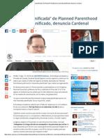 """""""Paternidad Planificada"""" de Planned Parenthood Es Asesinato Planificado, Denuncia Cardenal"""