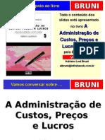 A Administração de Custos, Preços e Lucros, Publicado Pela Editora Atlas.