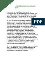 ATIVAÇÃO DA CIDADE PLANETÁRIA DE LUZ