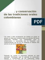 Difusión y Conservación de Las Tradiciones Orales Colombianas