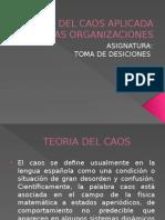 Teoria Del Caos Aplicada a Las Organizaciones