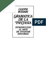 Rodari Gianni Gramatica de La Fantasia Introduccion Al Arte de Inventar Historias