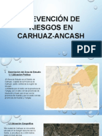 Prevención de riesgo en Carhuaz-Ancash por el desborde.pptx