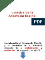 Cinética de La Anestesia Espinal