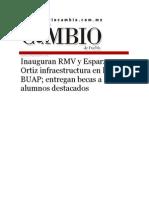 25-08-2015 Diario Matutino Cambio de Puebla - Inauguran RMV y Esparza Ortiz Infraestructura en La BUAP; Entregan Becas a Alumnos Destacados