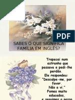 Sabes o Que Significa FamÍlia Em InglÊs?