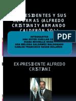 Ex-Presidentes y Sus Reformas (ALFREDO CRISTIANI Y