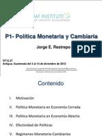 P-01 Politica Monetaria Cambiaria JRestrepo