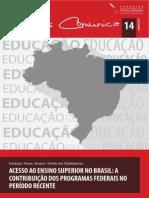 ACESSO AO ENSINO SUPERIOR NO BRASIL - Contribuição Dos Programas Federais No Período Recente