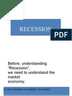 58 Recession