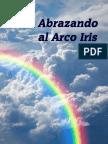 Abrazando el Arco Iris.pdf