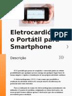 Eletrocardiógrafo Portátil Para Smartphone