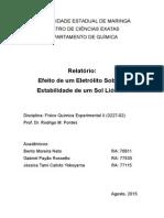 Aula 08 - Relatório Efeito de Um Eletrólito Sobre a Estabilidade de Um Sol Liofobo