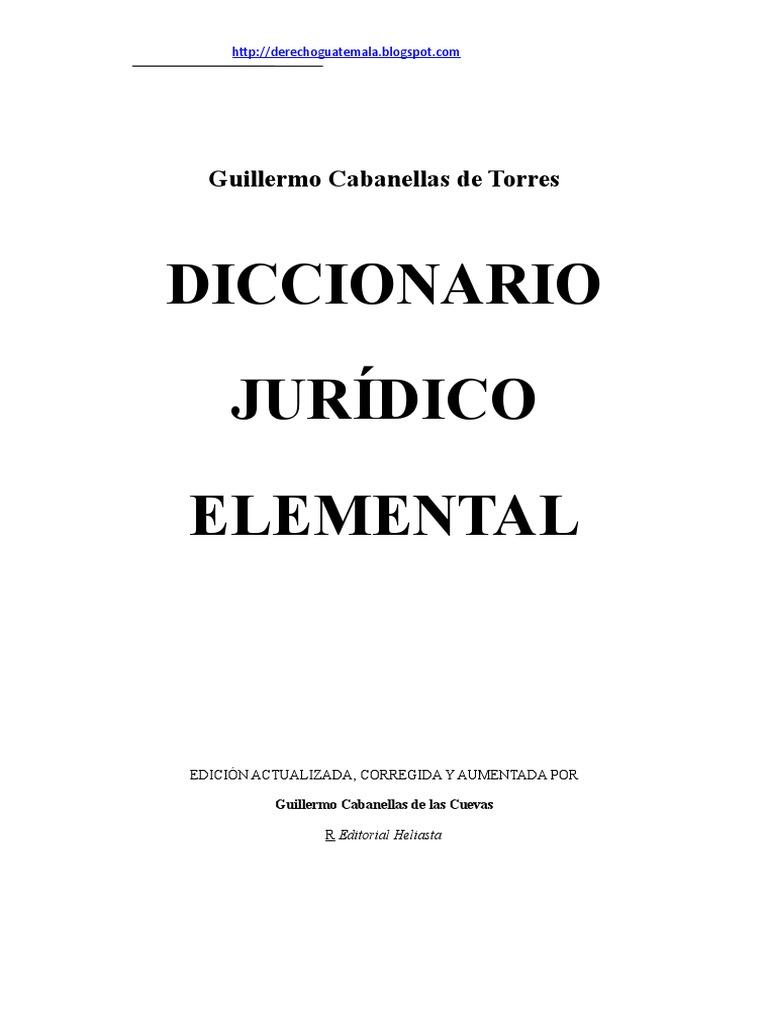 Diccionario Juridico de Guillermo cabanellas de Torres