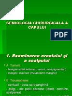 1. Semiologia Chirurgicală a Capului Şi Gâtului