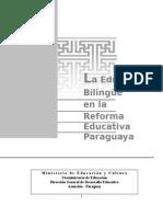 Fasciculo Reforma Educativa La Educación Bilingüe (1)