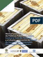 Manual para la formulación de políticas públicas de lucha contra la trata de personas y el diseño y ejecución de planes de acción departamentales, distritales y/o municipales