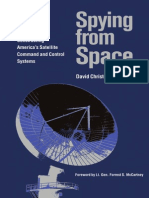 Spying From Space - Constructing America's Satellite Command and Control Systems