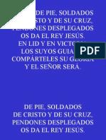 Himno 64;De Pie, De Pie, Soldados