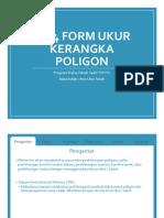 3.2.4 Form Ukur Kerangka Poligon