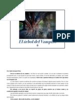 La Verdadera Historia Del Arbol Del Vampiro