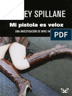 Spillane, Mickey - [Mike Hammer 02] Mi Pistola Es Veloz (r1.1)