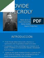 Ovide Decroly Presentación