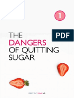 The Dangers of Quitting Sugar