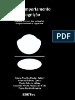 Sobre Comportamento e Cognição (Vol. 26). Avanços Recentes Das Aplicações Comportamentais e Cognitivas