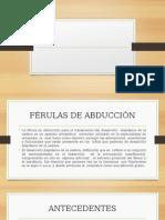 FERULAS DE ABDUCCION.pptx