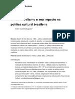 FCRB AndreAugustin O Neoliberalismo e Seu Impacto Na Politica Cultural Brasileira