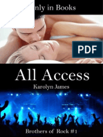 Karolyn James, Brothers of Rock 1 - All Access