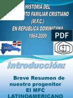Historia del MFC en República Dominicana